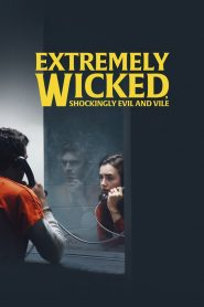 Extremely Wicked, Shockingly Evil and Vile (2019) [Hindi + English] HD Movie